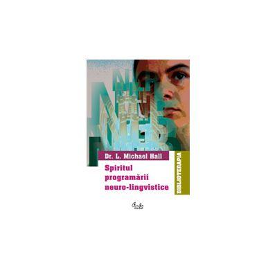 Spiritul programarii neuro-lingvistice (NLP)