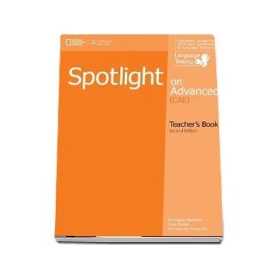 Spotlight on Advanced. Teachers Book