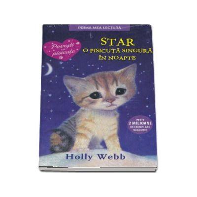 STAR, o pisicuta singura in noapte