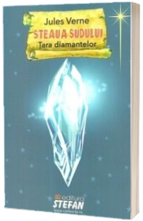 Steaua Sudului. Tara diamantelor