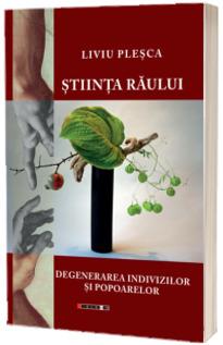 Stiinta Raului (Plesca Liviu)