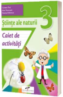 Stiinte ale naturii. Caiet de activitati. Clasa a III-a