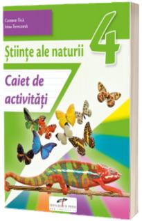 Stiinte ale naturii. Caiet de activitati. Clasa a IV-a