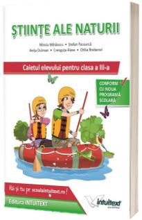 Stiinte ale naturii, caietul elevului pentru clasa a III-a (Stefan Pacearca)