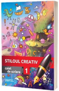 Stiloul creativ. Caiet de scriere pentru clasa I