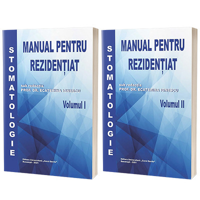 Stomatologie, manual pentru rezidentiat, volumele I si II