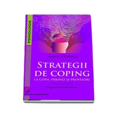 Strategii de coping la copii, parinti si profesori.