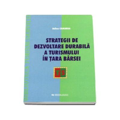 Strategii de dezvoltare durabila a turismului in Tara Barsei