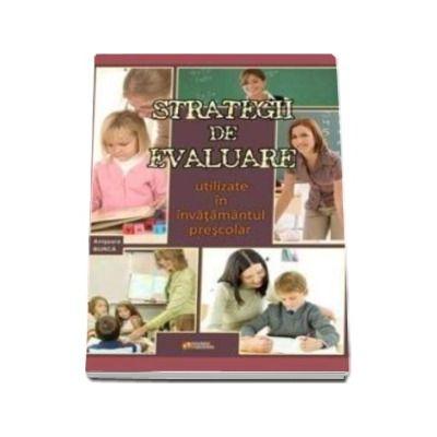 Strategii de evaluare utilizate in invatamantul prescolar