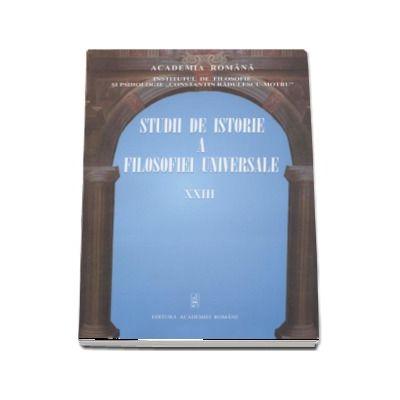 Studii de istorie a filosofiei universale volumul XXIII
