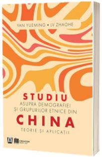 Studiu asupra demografiei si grupurilor etnice din China