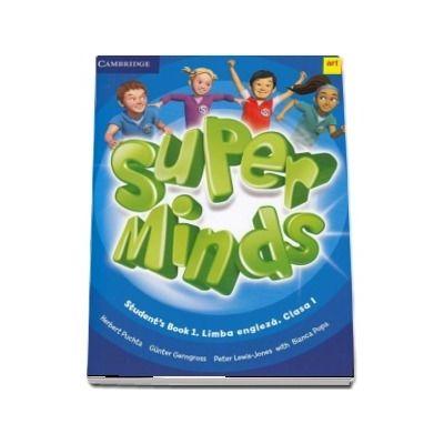Super Minds. Students Book 1. Limba Engleza. Clasa a I-a