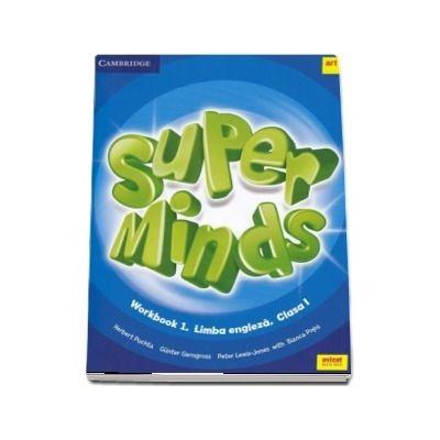 Super Minds. Workbook 1. Limba Engleza. Clasa a I-a