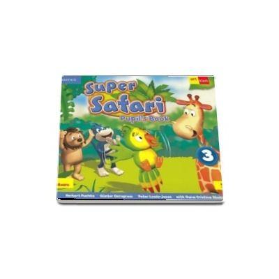 Super Safari. Pupil's Book. Limba Engleza. Clasa pregatitoare