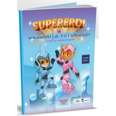 Supereroi in Gradinita Viitorului