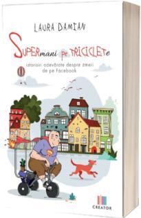 Supermani pe triciclete
