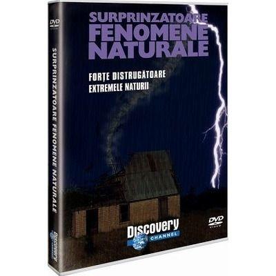 Surprinzatoare fenomene naturale. Forte distrugatoare. Extremele naturii