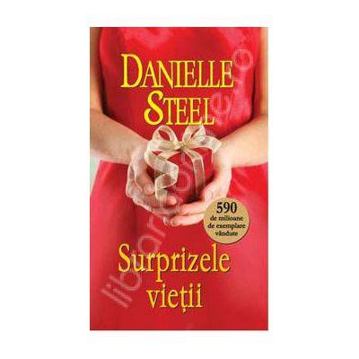 Surprizele vietii (Danielle Steel)