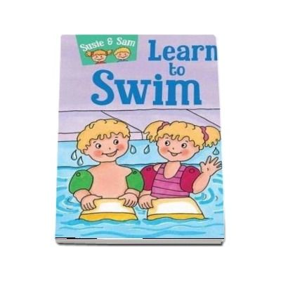 Susie and Sam Learn to Swim