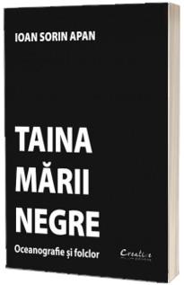 Taina Marii Negre - Oceanografie si folclor