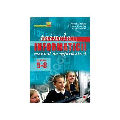 Tainele informaticii. Manual de informatica pentru clasele V-VIII