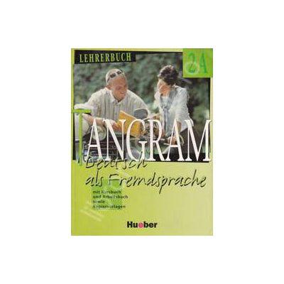 Tangram 2A. Lehrerbuch. Manualul profesorului pentru limba germana clasa a XI-a (An de completare)