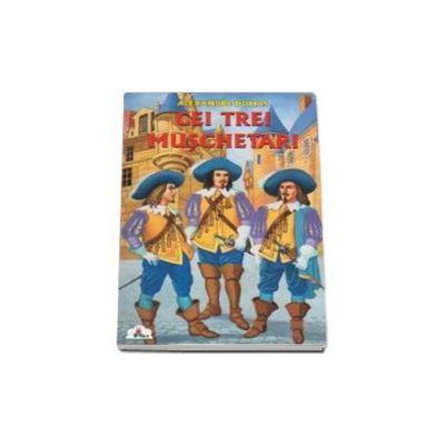 Cei trei muschetari - Colectia Piccolino