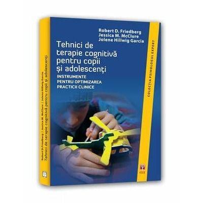 Tehnici de terapie cognitiva pentru copii si adolescenti