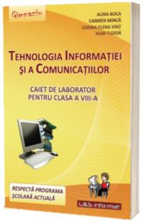 Tehnologia Informatiei si a Comunicatiilor, Caiet de laborator pentru clasa a VIII-a
