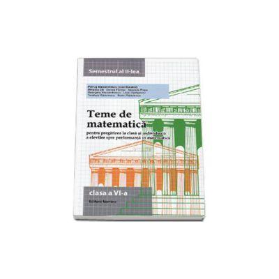 Teme de matematica, clasa a VI-a. Semestrul II (2014)