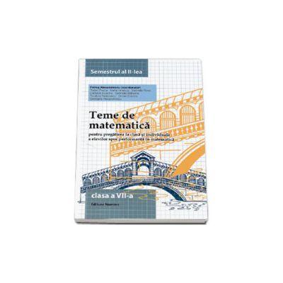 Teme de matematica, clasa a VII-a. Semestrul II (2014)