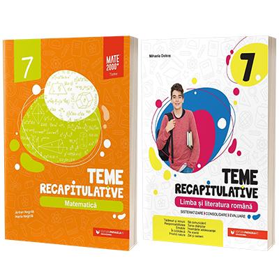 Colectia - Teme recapitulative pentru clasa a VII-a. Limba si literatura romana si Matematica