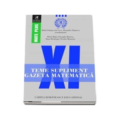 Teme supliment Gazeta Matematică, clasa a XI-a. Colectia Mate Plus