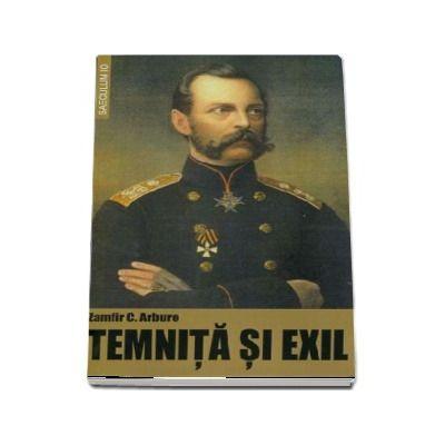 Temnita si exil