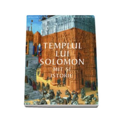 Templul lui Solomon - Mit si istorie