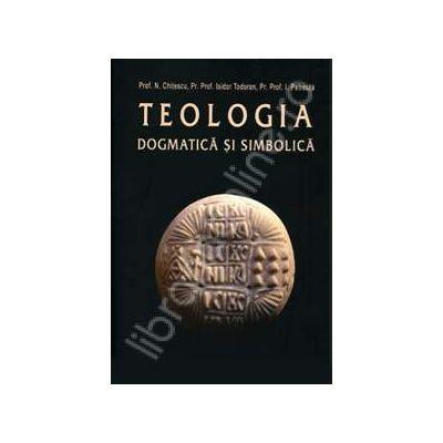 Teologia dogmatica si simbolica. Manual pentru facultati volumul I