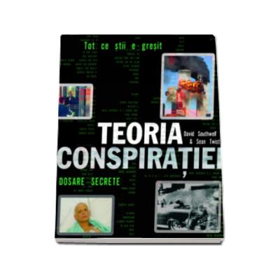 Teoria conspiratiei - Tot ce stii e gresit
