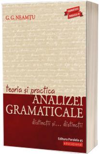 Teoria si practica analizei gramaticale. Distinctii si... distinctii