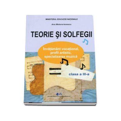 Teorie si solfegii, manual pentru clasa a III-a