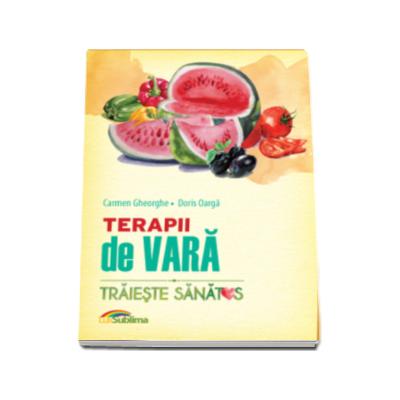 Terapii de vara, Carmen Gheorghe si Doris Oarga - Traieste sanatos