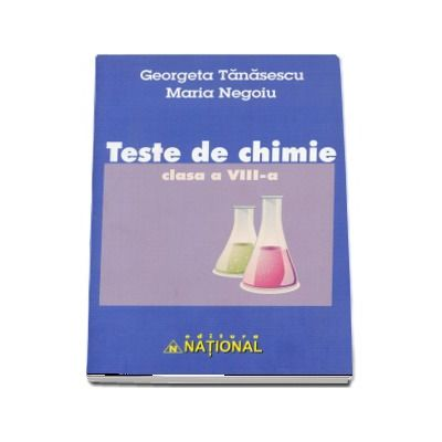 Teste de chimie, pentru clasa a VIII-a