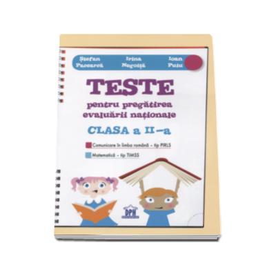 Teste pentru pregatirea evaluarii nationale. Comunicare in limba romana - tip PIRLS. Matematica - tip TIMSS. Pentru clasa a II-a (Stefan Pacearca)