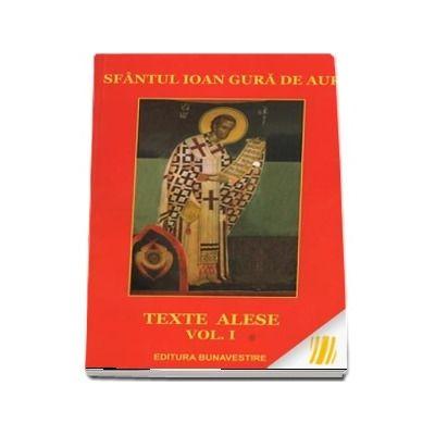 Texte alese. Vol. 1