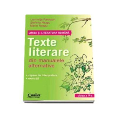 Texte literare din manualele alternative pentru clasa a V-a. Limba si Literatura Romana