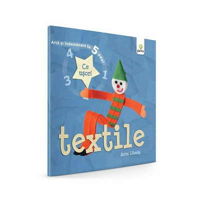 Textile - Arta si indemanare in 5 pasi