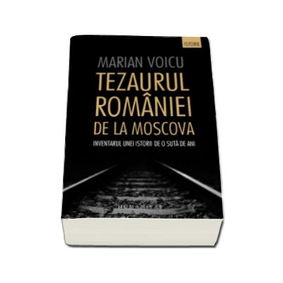 Tezaurul Romaniei de la Moscova