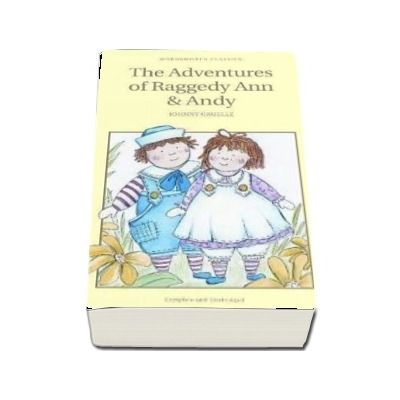 The Adventures of Raggedy Ann and Andy - Johnny Gruelle