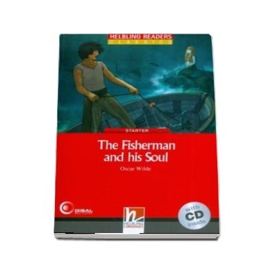 The Fisherman and his Soul. Book and Audio CD Pack, Level 1