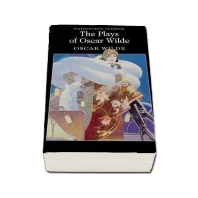 The Plays of Oscar Wilde, Oscar Wilde, Wordsworth Editions