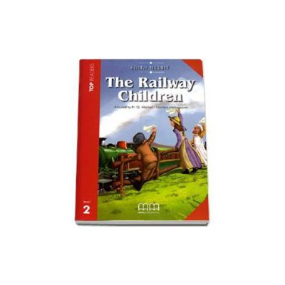 The Railway Children. Story adapted by H.Q. Mitchell. Readers pack with CD level 2